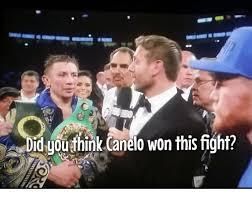 Canelo Meme - 0s did gouthink canelo won this fighf canelo meme on