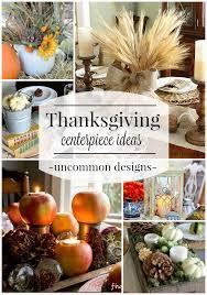 thanksgiving centerpiece ideas uncommon designs