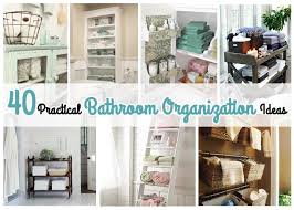 organizing bathroom ideas 40 practical bathroom organization ideas just imagine daily dose