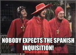 Monty Python Meme - nobody expects the spanish inquisition spanish inquisition memes