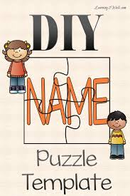 free puzzle piece template diy name puzzle template activities kindergarten and literacy diy name puzzle template