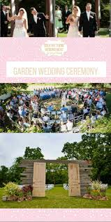 a garden wedding ceremony takes a little planning beautiful and