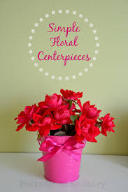 flower power simple floral centerpieces whats ur home story