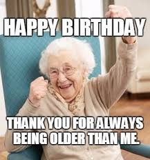 Thank You Birthday Meme - inappropriate birthday memes wishesgreeting
