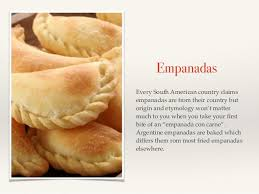 cuisine argentine empanadas you go to for the food