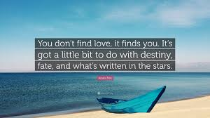 Love And Stars Quotes by Anaïs Nin Quote U201cyou Don U0027t Find Love It Finds You It U0027s Got A