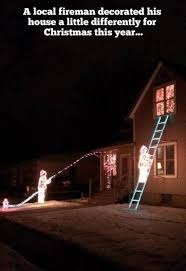 firefighter home decorations christmas lights decorations by firefighters funny christmas