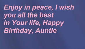 Happy Birthday Wish You All The Best In Best 20 Happy Birthday Wishes For Aunty Happy Birthday Wishes Quotes