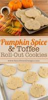 pumpkin spice toffee roll out cookie recipe toffee recipes and food