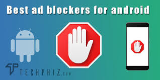ad blocker for android best ad blocker apps for android to block advertisements pop ups