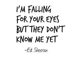ed sheeran lyrics quotes love quote quotes lyrics kiss me ed sheeran soul mate
