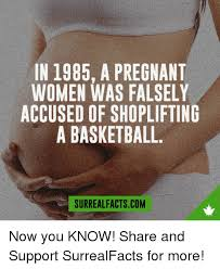 Shoplifting Meme - in 1985 a pregnant women was falsely accused of shoplifting a