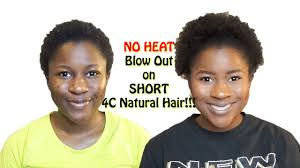 no heat blow out on short 4c natural hair mona b youtube