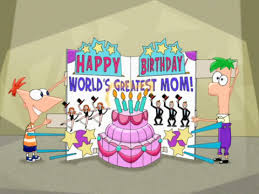 image world u0027s greatest mom birthday card cropped png phineas