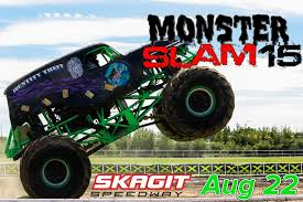 grave digger monster truck schedule monster trucks invade skagit speedway august 22nd skagit speedway