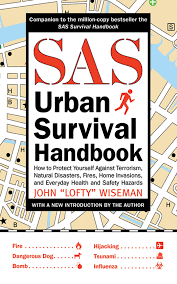 sas urban survival handbook how to protect yourself against
