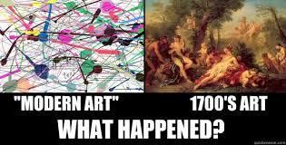 Modern Art Meme - modern art 1700 s art what happened what happened quickmeme