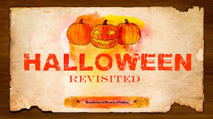 halloween revisited ghost stories paranormal supernatural