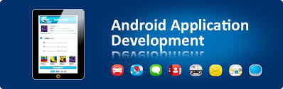 android apps development why android application for your mobile phone