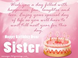 Wishing Happy Birthday To Birthday Wishes For Sister That Warm The Heart 365greetings Com