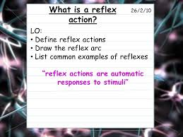 Describe A Reflex Action Lo Define Reflex Actions Label The Reflex Arc List Common