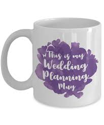 cool coffee mug mug town this is my wedding planning mug coolest coffee cups