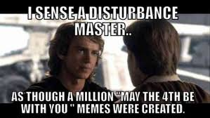 Who Created Memes - what is may the fourth and 13 best may the 4th memes to share on
