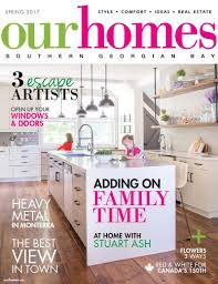 Home Design Magazines Canada by At Home With Stuart Ash Shaping Canadian Our Homes Magazine