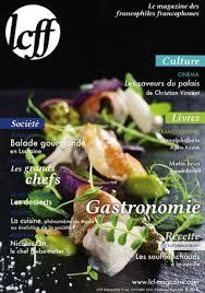 tv5 monde recettes cuisine lcff magazine n 44 gastronomie by lcff issuu