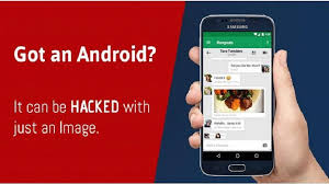 how to hack an android phone from a computer warning just an image can hack your android phone patch now
