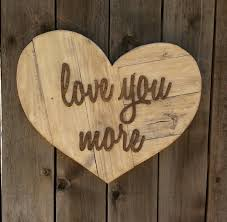 love you more heart reclaimed wood sign twinkle twinkle little one