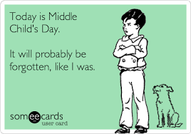 National Sibling Day Meme - middle child syndrome it s real child syndrome middle and child