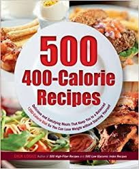 500 400 calorie recipes delicious and satisfying meals that keep