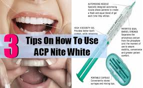 Tips For A Dazzling Smile by How To Use Acp Nite White Tips For Using Acp Nite White The