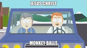 Monkey Jesus Meme - south park cop imgflip