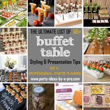 how to set up a buffet table buffet table ideas decorating styling tips by a pro