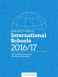 john catt u0027s guide to international schools