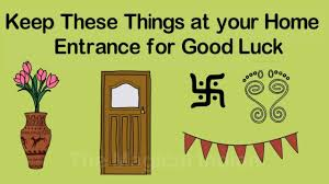 keep these things at your home entrance for good luck vastu tips