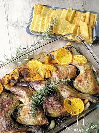 comment cuisiner une poularde cuisses de poularde à l orange et au romarin gourmand et bio