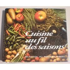 cuisine saison cuisine au fil des saisons de collectif format cartonné