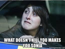 Sonia Meme - sonia fowler meme generator