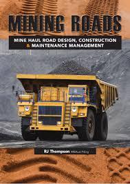 mine haul road design construction and maintenance management
