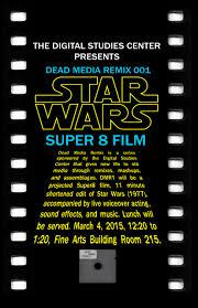 Dead Media Remix 001 Super 8 Star Wars U2013 Digital Studies Center