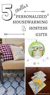 best housewarming gifts 2015 5 stellar personalized hostess gifts good housewarming gifts