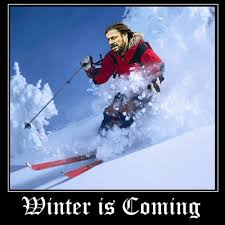 Ski Meme - image 327138 imminent ned brace yourselves winter is coming