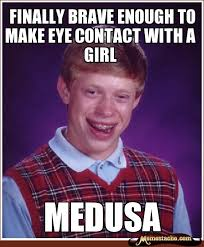 Make Bad Luck Brian Meme - bad luck brian finally brave enough to make eye contact with a
