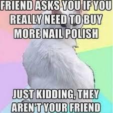 Nail Art Meme - nail tech humor no free nails ha half the time i don t even