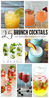 25 brunch cocktails brunch bacon and sad