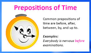 prepositions of time before after between by up to