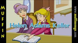 helen keller blind biography muffin stories helen keller helen adams keller youtube